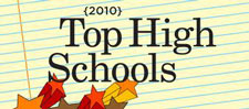 Click to view complete 2010 top high schools